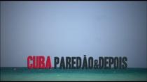 Cuba | paredão & depois - Poster / Capa / Cartaz - Oficial 1