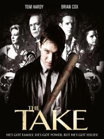 The Take - Poster / Capa / Cartaz - Oficial 5