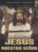 Jesus, Nuestro Señor (Jesus, Nuestro Señor)