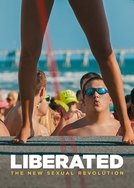 Liberated: The New Sexual Revolution (Liberated: The New Sexual Revolution)