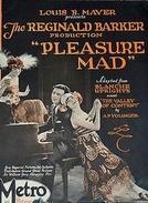 Louco de Prazer (Pleasure Mad )
