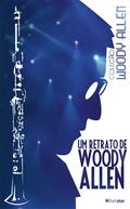 Um Retrato de Woody Allen (Wild man blues)