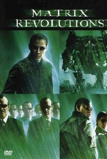 Matrix Revolutions - Poster / Capa / Cartaz - Oficial 3