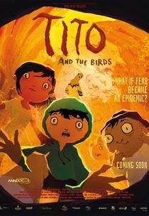 Tito e os Pássaros - Poster / Capa / Cartaz - Oficial 1