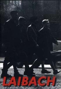 Laibach: A Film from Slovenia-Occupied Europe NATO Tour - Poster / Capa / Cartaz - Oficial 1