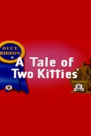 Como Pegar Um Passarinho (A Tale of Two Kitties)