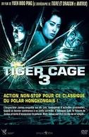 Tiger Cage 3 (Leng mian ju ji shou)