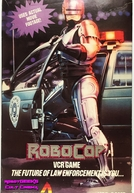 RoboCop VCR Game (RoboCop VCR Game: The Future of Law Enforcement is You)