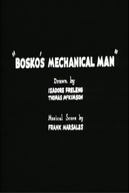 Bosko's Mechanical Man (Bosko's Mechanical Man)
