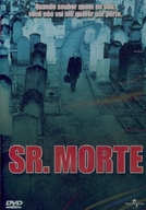 Sr. Morte (Mr. In Between)