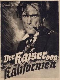 O Imperador da Califórnia - Poster / Capa / Cartaz - Oficial 1