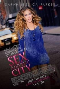 Sex and the City - O Filme - Poster / Capa / Cartaz - Oficial 4