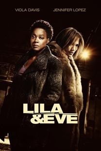 Lila & Eve: Unidas Pela Vingança - Poster / Capa / Cartaz - Oficial 3