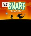 Snarf: Butterfly Blues (Snarf: Butterfly Blues)