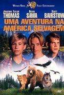 Uma Aventura na América Selvagem (Wild America)