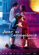Amor ou Consequência (Jeux d'enfants )