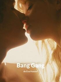 Bang Gang - Poster / Capa / Cartaz - Oficial 2