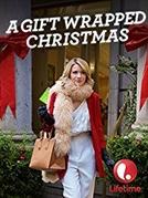 A Gift Wrapped Christmas (A Gift Wrapped Christmas)