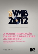 MTV Video Music Brasil | VMB 2012 (MTV Video Music Brasil | VMB 2012)