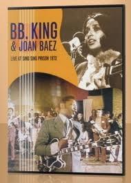 B. B. King e Joan Baez Sing Sing Concert - Poster / Capa / Cartaz - Oficial 1