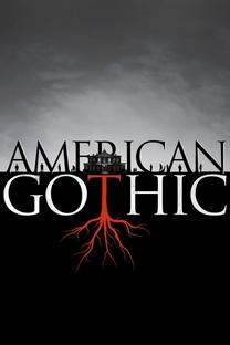 American Gothic (1ª Temporada) - Poster / Capa / Cartaz - Oficial 1
