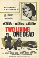 Two Living, One Dead (Two Living, One Dead)