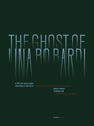 Ghost of Lina Bo Bardi (Ghost of Lina Bo Bardi)