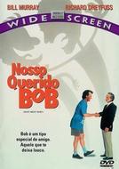 Nosso Querido Bob (What About Bob?)