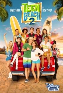 Teen Beach 2 - Poster / Capa / Cartaz - Oficial 1