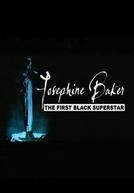 Josephine Baker: The First Black Superstar (Josephine Baker: The First Black Superstar)