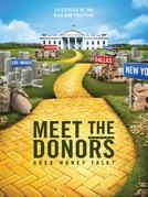 DOAÇÕES DE CAMPANHA: O DINHEIRO FALA MAIS ALTO? (Meet the Donors: Does Money Talk?)