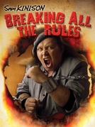 Sam Kinison: Breaking All the Rules