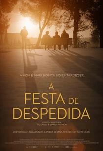 A Festa de Despedida - Poster / Capa / Cartaz - Oficial 3