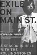 Exile on Main Street: A Season in Hell with the Rolling Stones (Exile on Main Street: A Season in Hell with the Rolling Stones)
