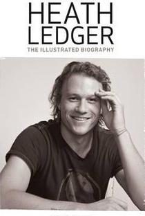 Biography Channel: Heath Ledger - Poster / Capa / Cartaz - Oficial 2