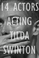 14 Actors Acting - Tilda Swinton (14 Actors Acting - Tilda Swinton)