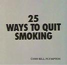 25 Ways To Quit Smoking (25 Ways To Quit Smoking)