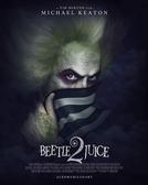 Os Fantasmas Se Divertem 2 (Beetlejuice 2)
