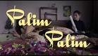 Palim Palim Trailer