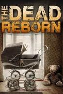The Dead Reborn (The Dead Reborn)