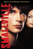 Smallville: As Aventuras do Superboy (6ª Temporada) (Smallville (Season 6))