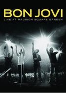 Bon Jovi: Live at Madison Square Garden (Bon Jovi: Live at Madison Square Garden)