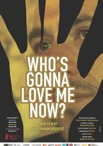 Quem Vai Me Amar Agora? - Poster / Capa / Cartaz - Oficial 1