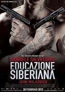 Siberian Education (Educazione siberiana)