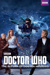 Doctor Who - The Return Of Doctor Mysterio - Poster / Capa / Cartaz - Oficial 2
