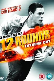 12 Rounds - Poster / Capa / Cartaz - Oficial 4