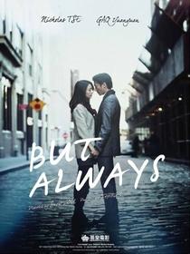 But Always  - Poster / Capa / Cartaz - Oficial 5