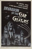 Invasão das Criaturas Estrelas (Invasion of the Star Creatures )