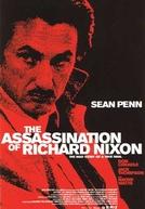O Assassinato de um Presidente (The Assassination of Richard Nixon)