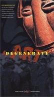 Degenerate Art (Degenerate Art)
